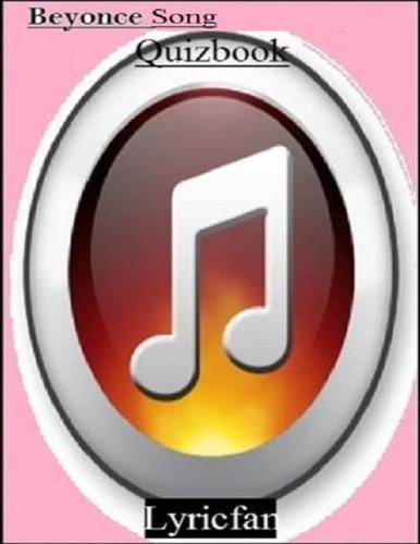 Lyricfan - Beyonce Song Quizbook