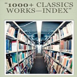 1000+ CLASSIC WORKS - INDEX