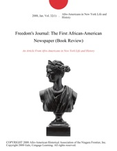 Freedom's Journal: The First African-American Newspaper (Book Review)