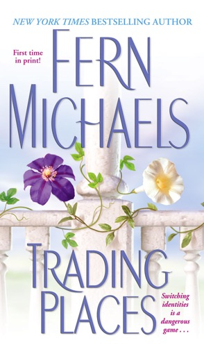 Fern Michaels - Trading Places