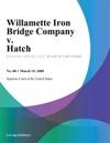 Willamette Iron Bridge Company V Hatch