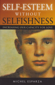 Self-Esteem Without Selfishness