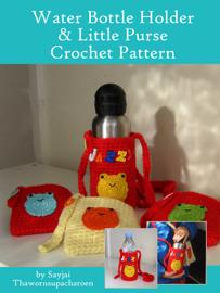 Water Bottle Holder & Little Purse Crochet Pattern book