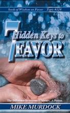 7 Hidden Keys To Favor (SOW On Favor Vol. 17)