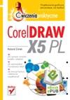 CorelDRAW X5 PL Wiczenia Praktyczne
