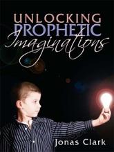 Unlocking Prophetic Imaginations