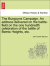 The Burgoyne Campaign An Address Delivered On The Battle-field On The One Hundredth Celebration Of The Battle Of Bemis Heights Etc