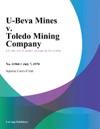 U-Beva Mines V Toledo Mining Company
