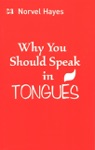 Why You Should Speak In Tongues