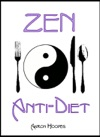 Zen Anti-Diet Mindful Eating For Health Vitality And Weightloss