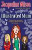 Jacqueline Wilson - The Illustrated Mum artwork