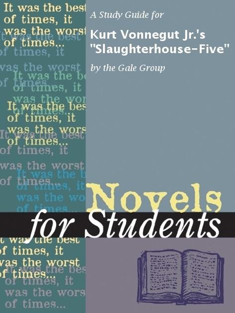 A Study Guide For Kurt Vonnegut Jrs Slaughterhouse Five By The