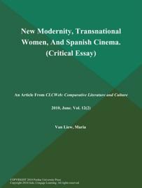 New Modernity Transnational Women And Spanish Cinema Critical Essay