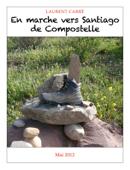 En marche vers Santiago de Compostelle