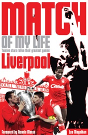 LIVERPOOL FC MATCH OF MY LIFE