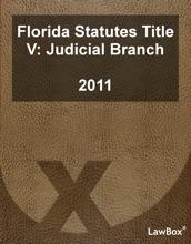 Florida Statutes Title V 2011