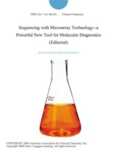 Sequencing with Microarray Technology--a Powerful New Tool for Molecular Diagnostics (Editorial)