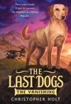 The Last Dogs The Vanishing