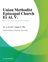 Union Methodist Episcopal Church Et Al V