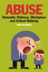 Abuse Domestic Violence Workplace And School Bullying