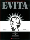 Evita - Musical Excerpts And Complete Libretto Songbook