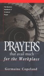 Prayers That Avail Much For The Workplace
