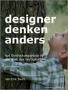 Designer Denken Anders