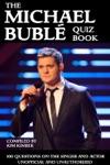The Michael Bubl Quiz Book