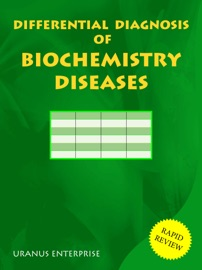 Differential Diagnosis Of Biochemistry Diseases
