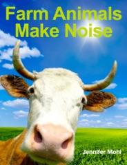Farm Animals Make Noise