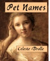 Pet Names A Short Story Oh So Sad  Yeah Right