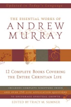 Essential Works of Andrew Murray - Updated