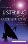 Listening With Understanding