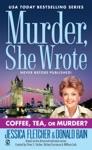 Murder She Wrote Coffee Tea Or Murder