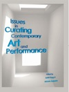 Issues In Curating Contemporary Art And P