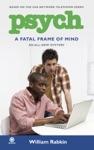 Psych A Fatal Frame Of Mind