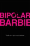 Bipolar Barbie