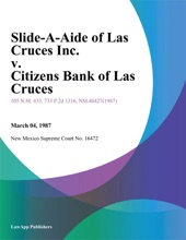 Slide-A-Ride Of Las Cruces Inc. V. Citizens Bank Of Las Cruces