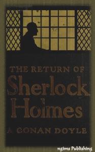 The Return of Sherlock Holmes (Illustrated + FREE audiobook download link)