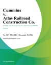 Cummins V Atlas Railroad Construction Co