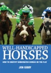 Well-Handicapped Horses