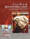 Civil War And Reconstruction DANTESDSST Test Study Guide