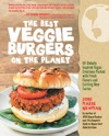 The Best Veggie Burgers On The Planet