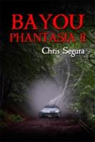 Bayou Phantasia II