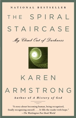 Karen Armstrong - The Spiral Staircase