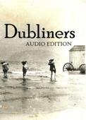 Dubliners: Audio Edition