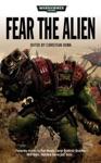 Fear The Alien