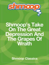 Shmoop's Take On The Great Depression And The Grapes Of Wrath