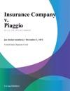 Insurance Company V Piaggio