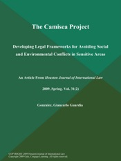 Download and Read Online The Camisea Project: Developing Legal Frameworks for Avoiding Social and Environmental Conflicts in Sensitive Areas